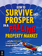 How to Survive and Prosper in a Falling Property Market