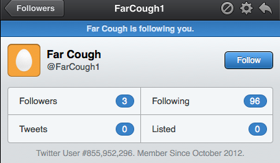 Far cough Twitter stalker