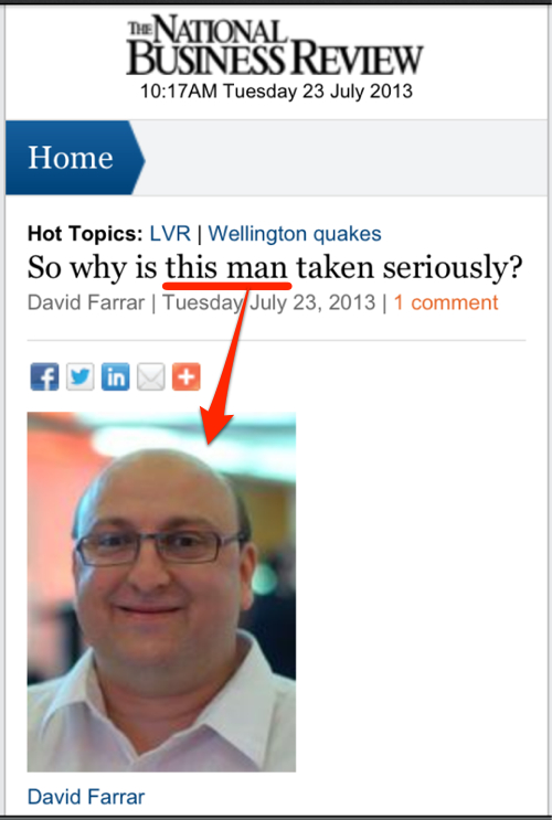 Perhaps David Farrar has been hanging around with internet bully-boys too much?